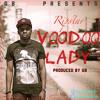 Ripstar X GB - Voodoo Lady (Prod. GB)  *RELEASED 22/09/2014*