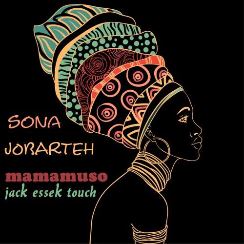 Sona Jobarteh - Mamamuso (Jack Essek touch)