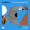 PREMIERE: DJ Macro - The Neverending Story (Last Of Me Remix)