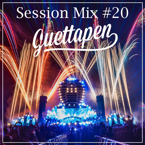 Guettapen Session Mix #20