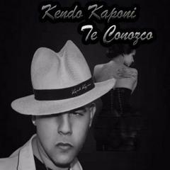 Te Conozco - Kendo Kaponi