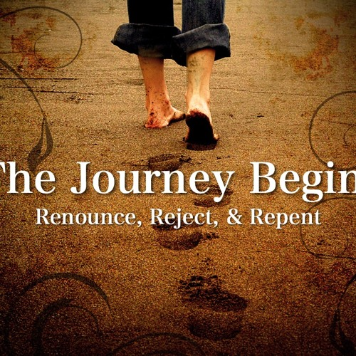 Renounce, Reject, & Repent