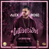 Alex Rose - Mi Intencion