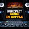 DJSPECIALIST  Genie In Bottle