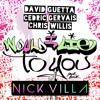David Guetta - Would I Lie To You (Nick Villa Remix) FREE DOWNLOAD
