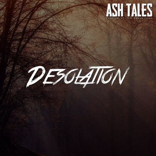 Episode 2: Desolation