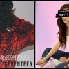 Pretty Seventeen (Alessia Cara ft. Maggie Lindemann MASHUP)