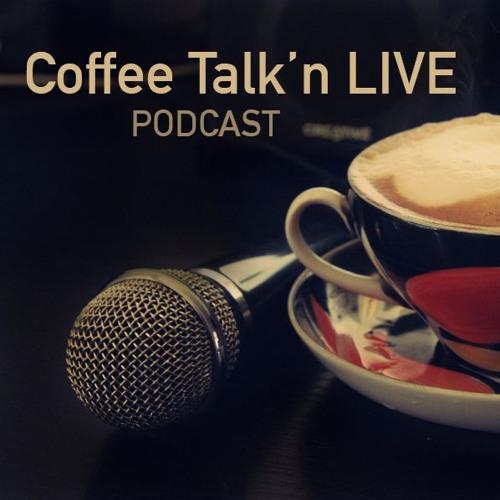 Coffee Talk'n LIVE Ep - ONE