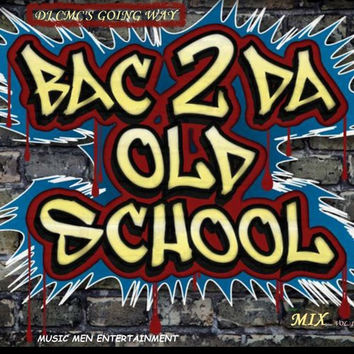 DJ CMC's Old School Quik Mix VOL. 1