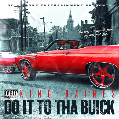 Do It To Tha Buick