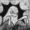 Danny & The Darleans - Bug Out Bag