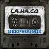 Deepsoundz #67  //LA.HA.CO//