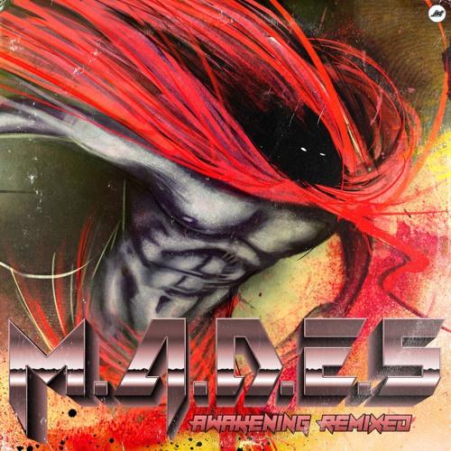 M.A.D.E.S - Awakening (Absolute Valentine Remix)