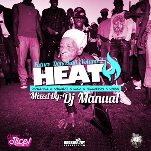 HEAT! - Global Bashment Vol.2 by DJ Manual