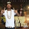 DJ Dray - Hip Hop Free Style (Hip-Hop Mixtape 2017)