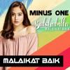 MALAIKAT BAIK - SALSHABILLA (minus one)