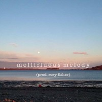 mellifluous melody (prod. rory fisher)FREE VLOG SONG