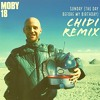 Moby - Sunday (The Day Before My Birthday) (CHIDI Remix)