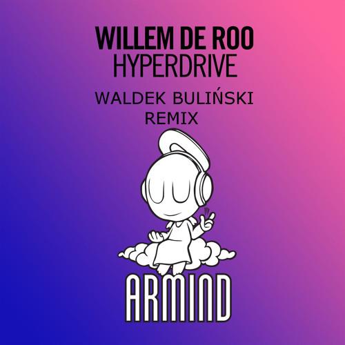 Willem De Roo - Hyperdrive (Waldek Bulinski Remix) Free Download