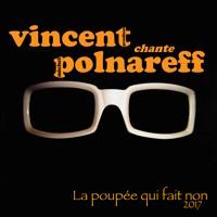 """""""La poupée qui fait non"""" Michel POLNAREFF - Cover Vincent Prudhon"""