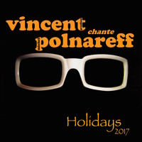 """Holidays"" Michel POLNAREFF - Cover Vincent Prudhon"