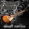 Smokey Business - Sticky Sweet