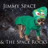 Jimmy Space & The Space Rocks - Hey! Lets Go Grocery Shopping In Space!