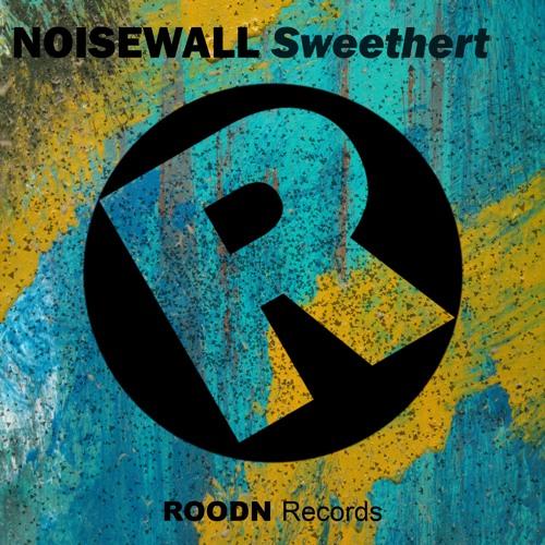 RDN6 : Noisewall - Sweethert (Original Mix)
