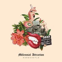 Hardcastle - Millennial Attraction