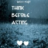 Think,before,acting-ghost.player