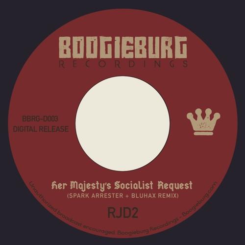 RJD2 - Her Majesty's Socialist Request (Spark Arrester & Bluhax Remix)