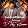 Frank Reyes Ft Kamilo - Siempre Te Voy Amar (New 2017)