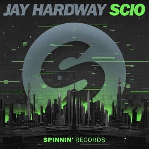 Jay Hardway - Scio [OUT NOW]