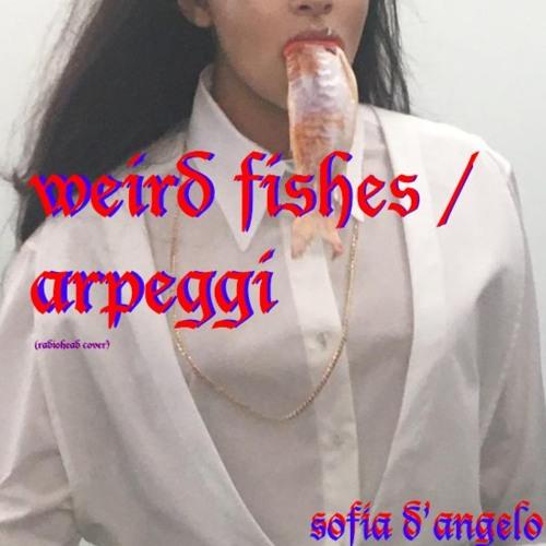 Weird Fishes / Arpeggi (Radiohead cover)