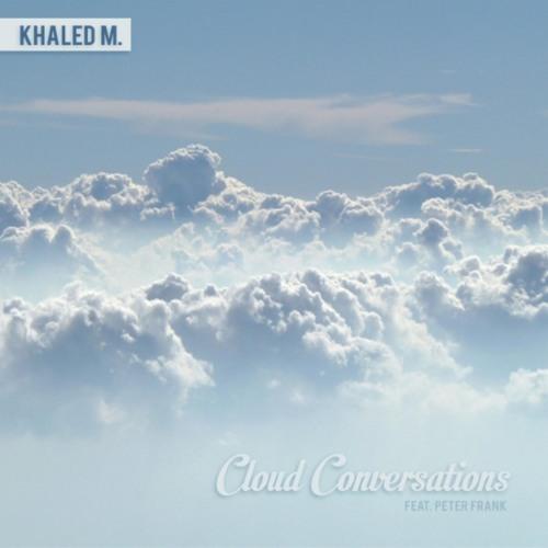 Cloud Conversations (feat. Peter Frank)