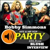 The Bobby Simmons Show - Officially Blush Interview