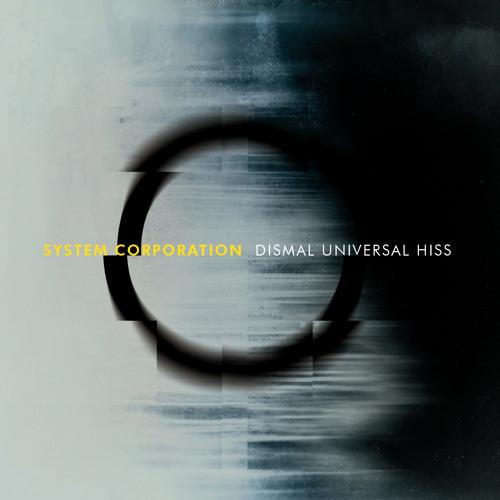 Dismal Universal Hiss