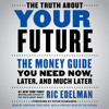 The Truth About Your Future Audiobook Excerpt Mp3