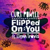 Flipped On You ft. Glenn Travis
