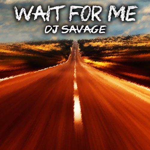 WAIT FOR ME (Original Mix)