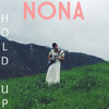 Beyonce Hold Up Nona Cover Mp3