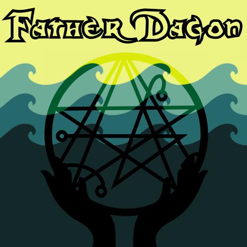 Father Dagon Podcast