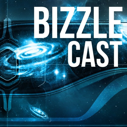 The BizzleCast: Brought to you by The Bizzle