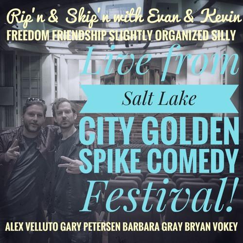 Ep 44 - Live! From Salt Lake City Golden Spike Comedy Festival