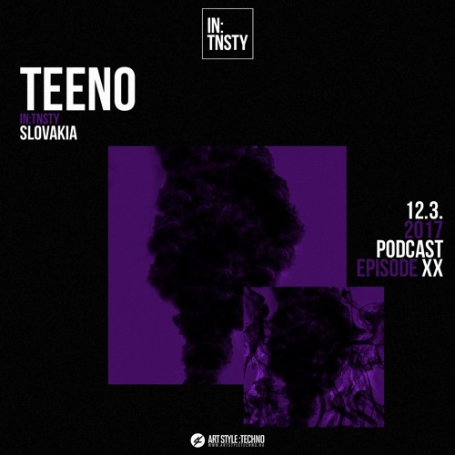 IN:TNSTY PODCAST | Episode 20 : Teeno