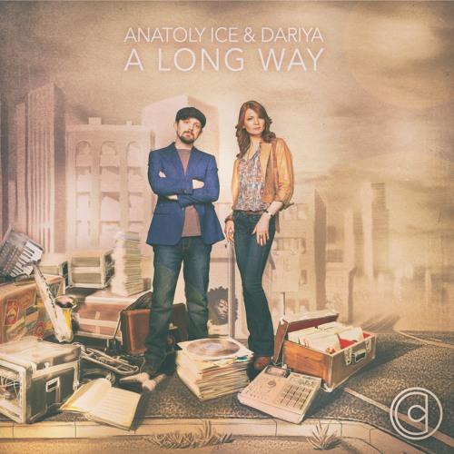 Anatoly Ice & Dariya - Simplify Your Lie