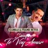 Kamilo Y Frank Reyes - Siempre Te Voy Amar @CongueroRD @JoseMambo