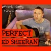 Ed Sheeran - Perfect (french cover Frank Cotty)