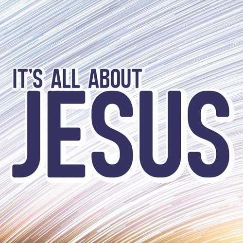 It's All About Jesus | Pastor Aaron Bolduc March 12, 2017