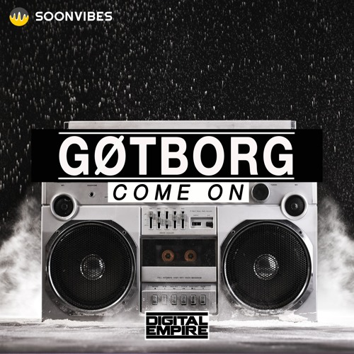Gotborg - Come On (Original Mix)